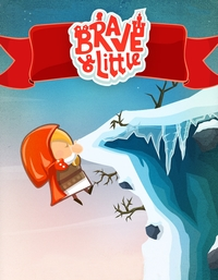 Brave & Little Adventure Poster