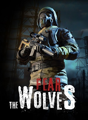Fear the Wolves Poster