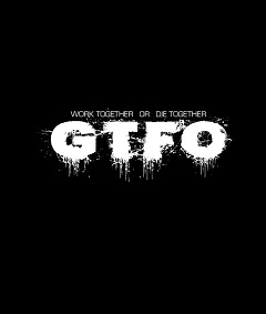 GTFO Poster