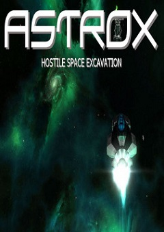 Постер Astrox: Hostile Space Excavation