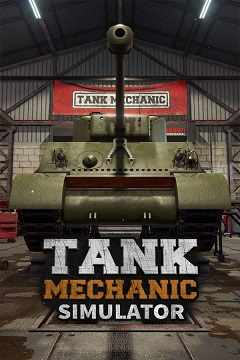 Постер Tank Mechanic Simulator