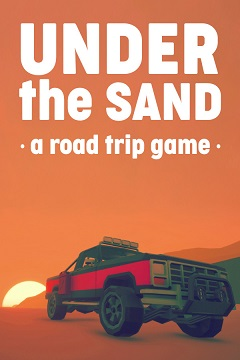 Постер UNDER the SAND - a road trip game
