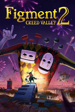 Постер Figment 2: Creed Valley