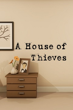 Постер A House of Thieves
